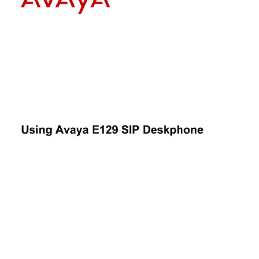 Avaya E129 SIP Deskphone User Manual 1024x1024 - Training Documents
